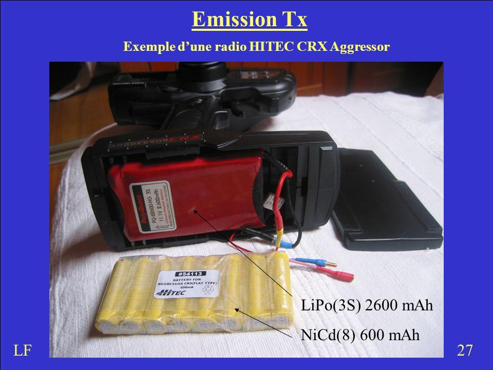 Emission Tx Exemple d'une radio HITEC CRX Aggressor 27LF LiPo(3S) 2600 mAh NiCd(8) 600 mAh