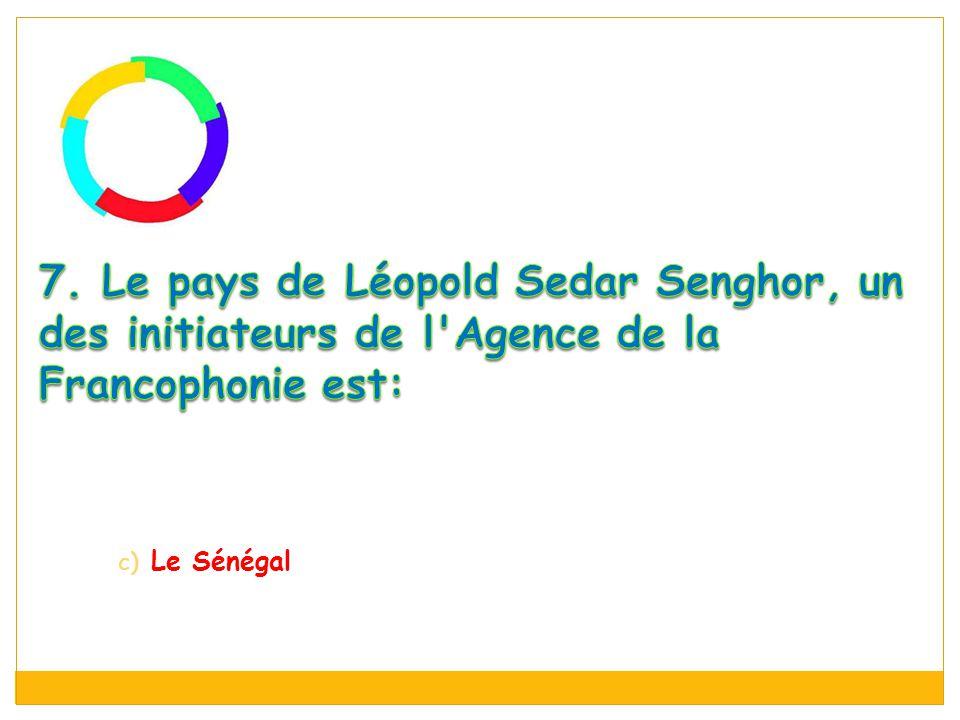 c) Le Sénégal