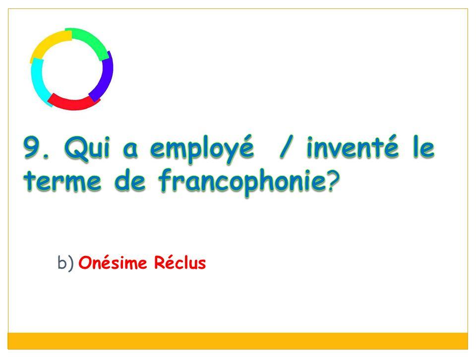 b) Onésime Réclus