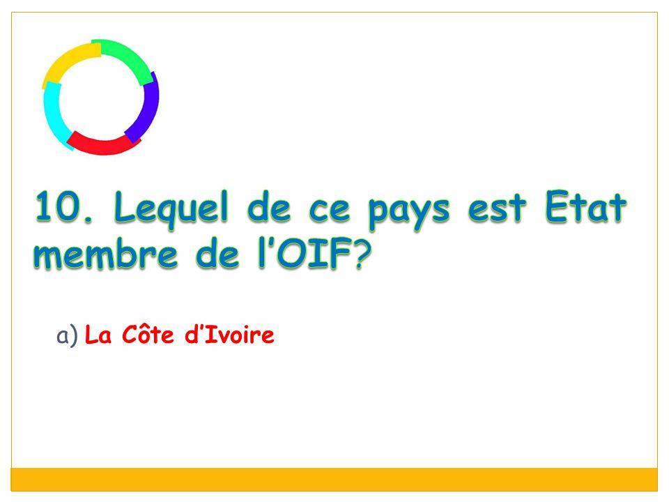 a) La Côte d'Ivoire
