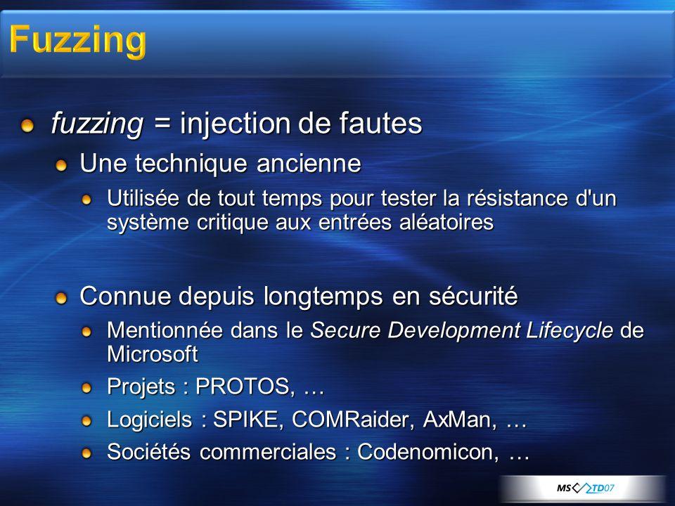 fuzzing = injection de fautes Une technique ancienne Utilisée de tout temps pour tester la résistance d'un système critique aux entrées aléatoires Con