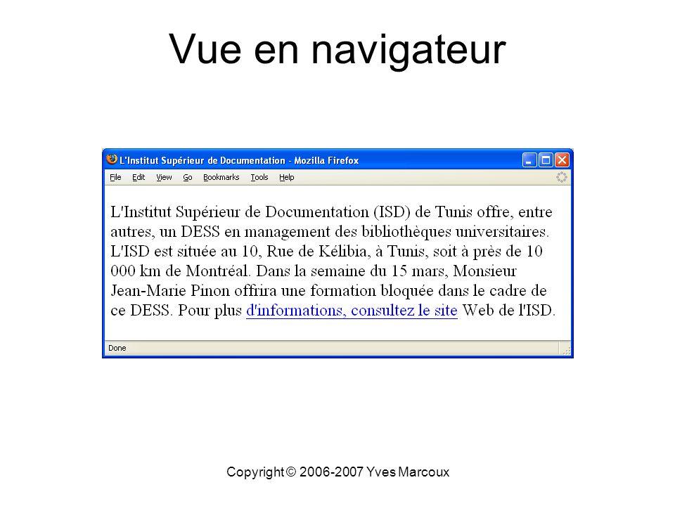 Copyright © 2006-2007 Yves Marcoux Vue en navigateur