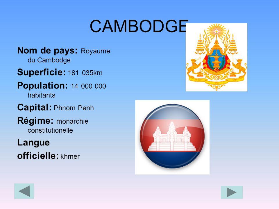 Le Cambodge est un pays d'Asie du Sud-Ouest.