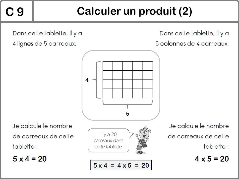 C 9 Calculer un produit (2)