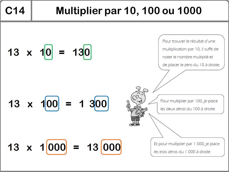 C14Multiplier par 10, 100 ou 1000