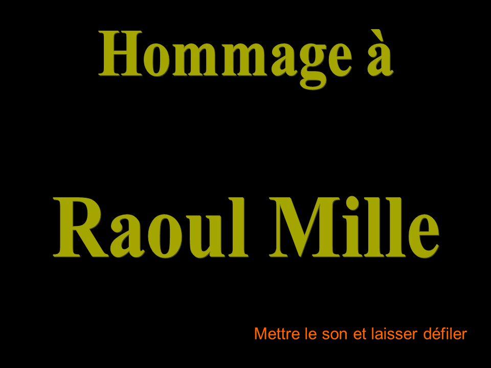 Raoul Mille en 2004
