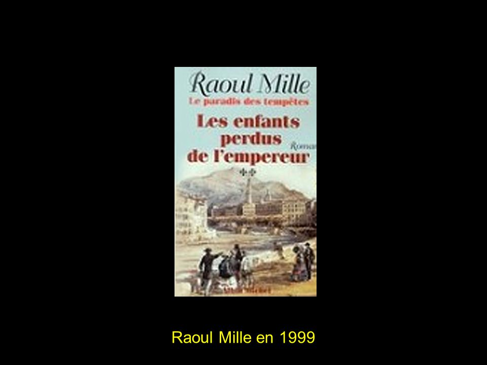 Raoul Mille 1997