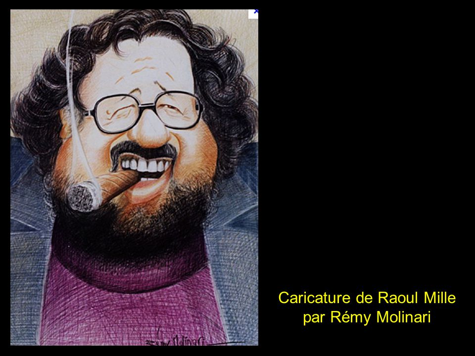 Raoul Mille avec Rémy Molinari