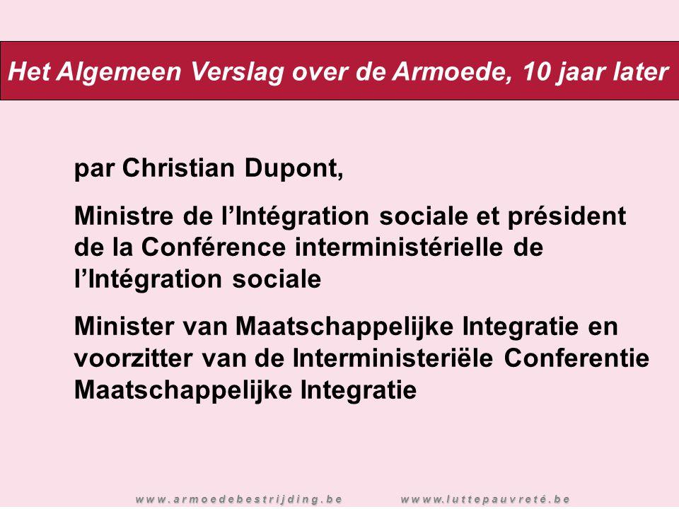 par Christian Dupont, Ministre de l'Intégration sociale et président de la Conférence interministérielle de l'Intégration sociale Minister van Maatsch