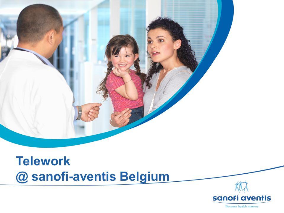 11 Telework @ sanofi-aventis Belgium
