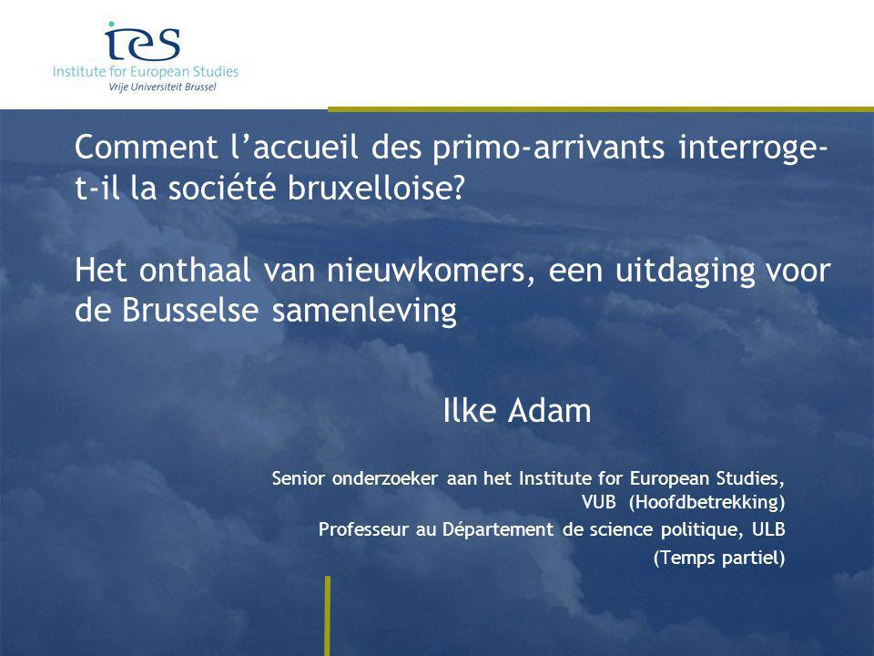 Onthaal van nieuwkomers.Welk beleid in het Brussels Gewest– L'accueil des primo- arrivants.