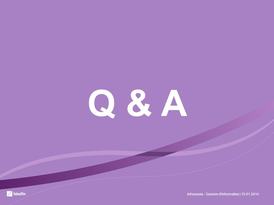 Q & A Infosessie - Session d information | 15.01.2014