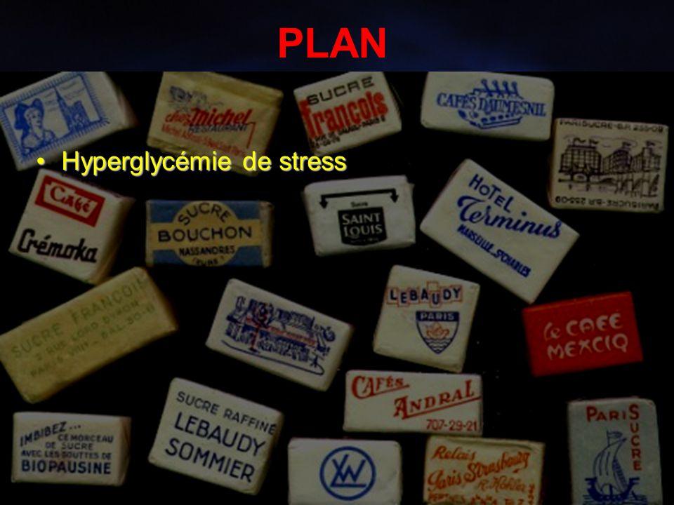 2 PLAN Hyperglycémie de stressHyperglycémie de stress