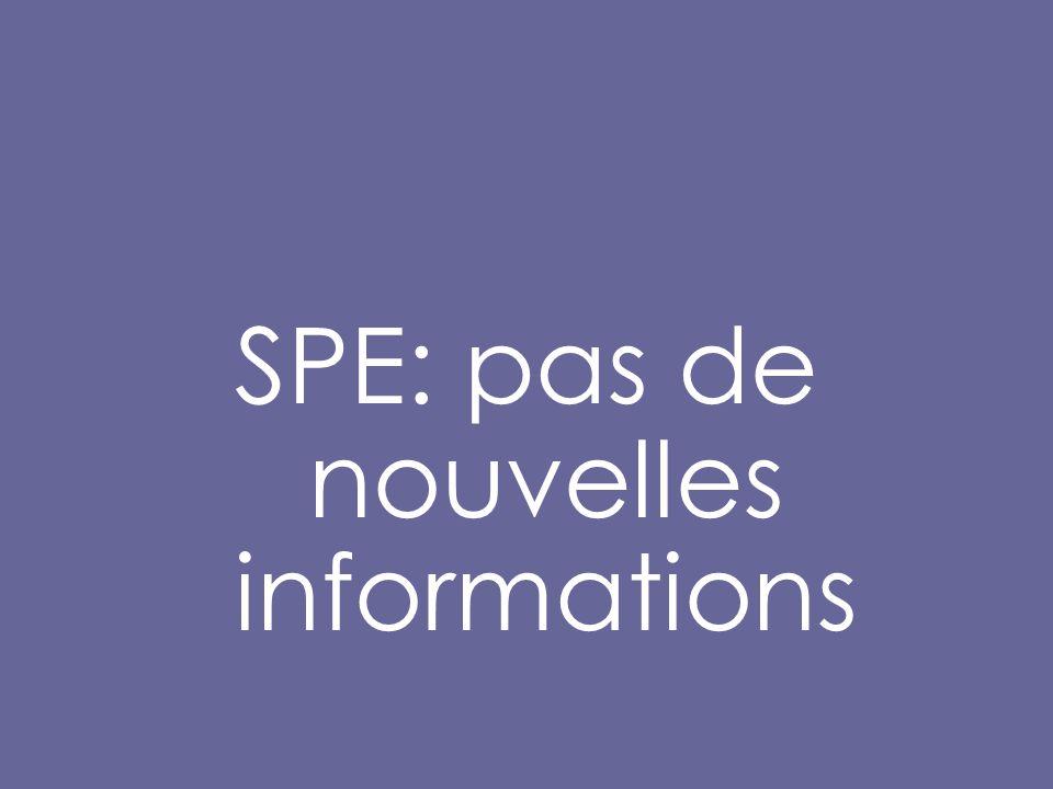 SPE: pas de nouvelles informations