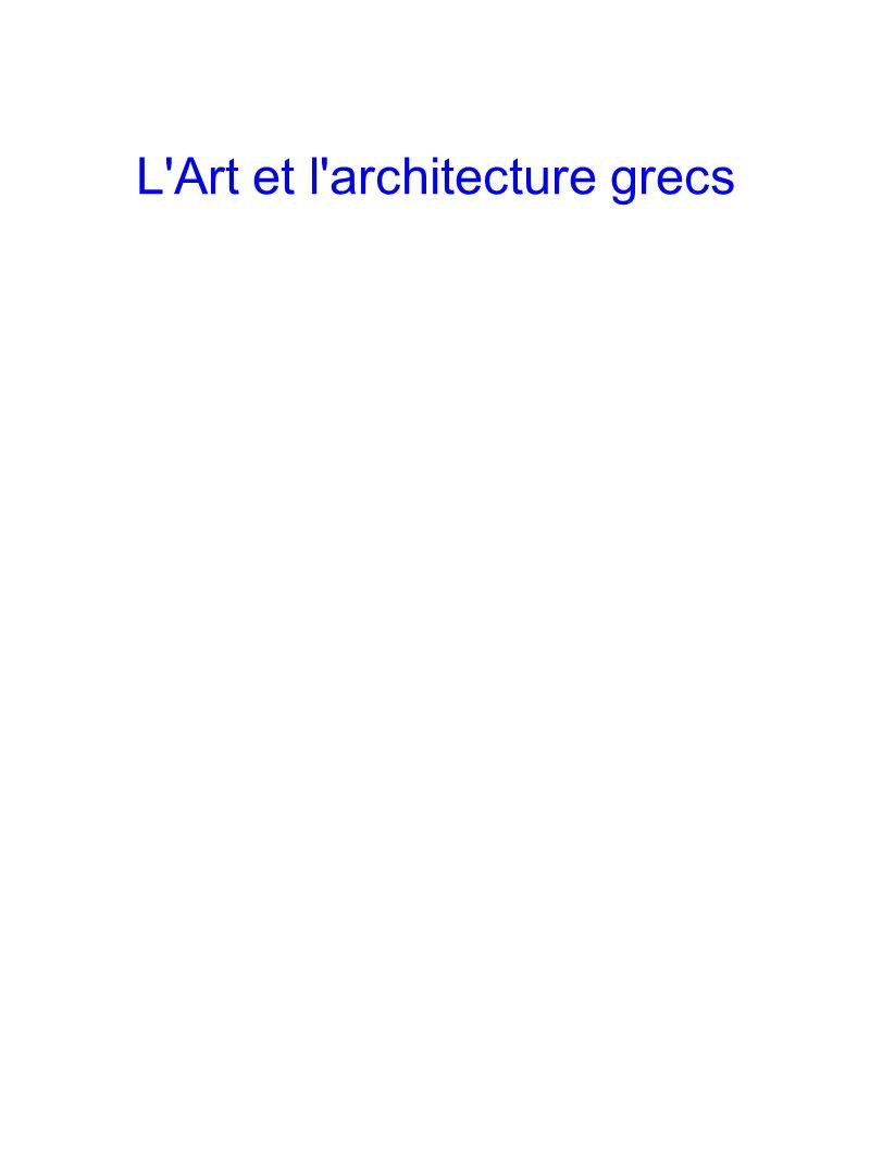 L'Art et l'architecture grecs
