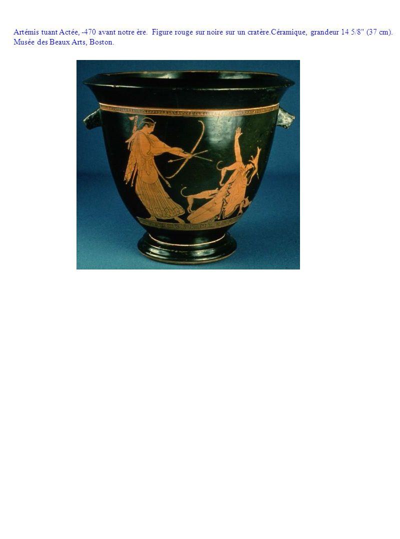 Artémis tuant Actée, -470 avant notre ère. Figure rouge sur noire sur un cratère.Céramique, grandeur 14 5/8