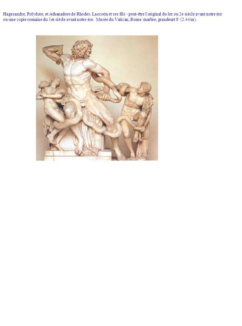 Hagesandre, Polydore, et Athanadore de Rhodes. Laocoön et ses fils - peut-être l'original du ler ou 2e siècle avant notre ère ou une copie romaine du