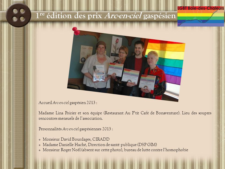 Projet de recherche (en cours) : « Approfondissement des connaissances liées aux réalités des lesbiennes, des gais, des bisexuelLEs et transgenres de la GIM » Collaboration du $ : Programme gouvernemental de lutte contre l'homophobie (ministère de la Justice)