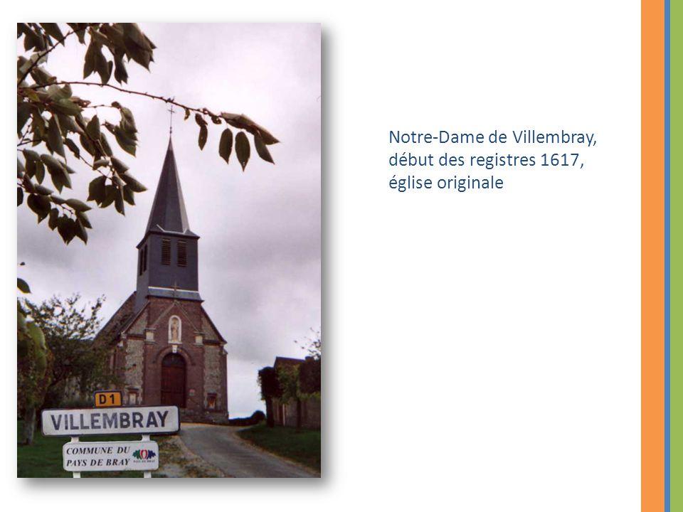 Notre-Dame de Villembray, début des registres 1617, église originale
