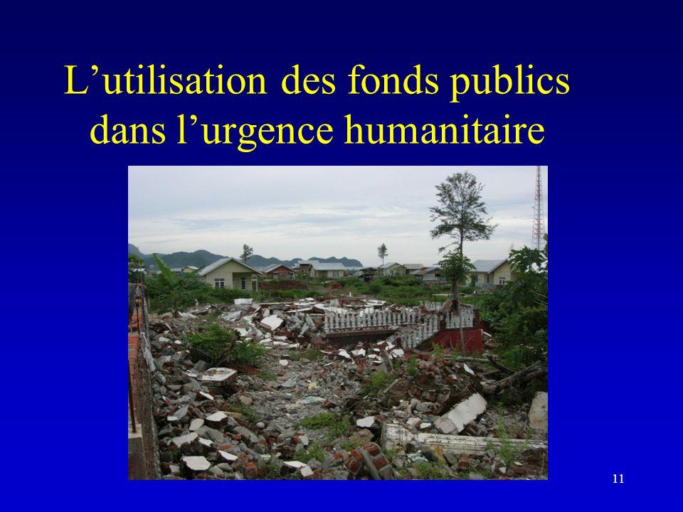 L'utilisation des fonds publics dans l'urgence humanitaire 11