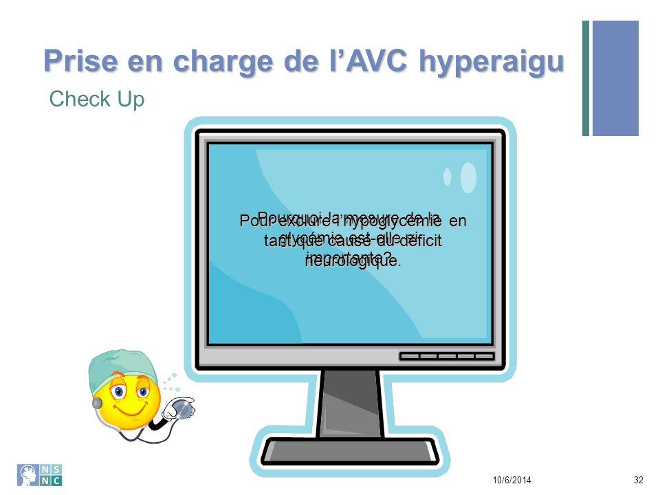 Check Up 10/6/201433 Que mesure l'échelle préhospitalière d'AVC.