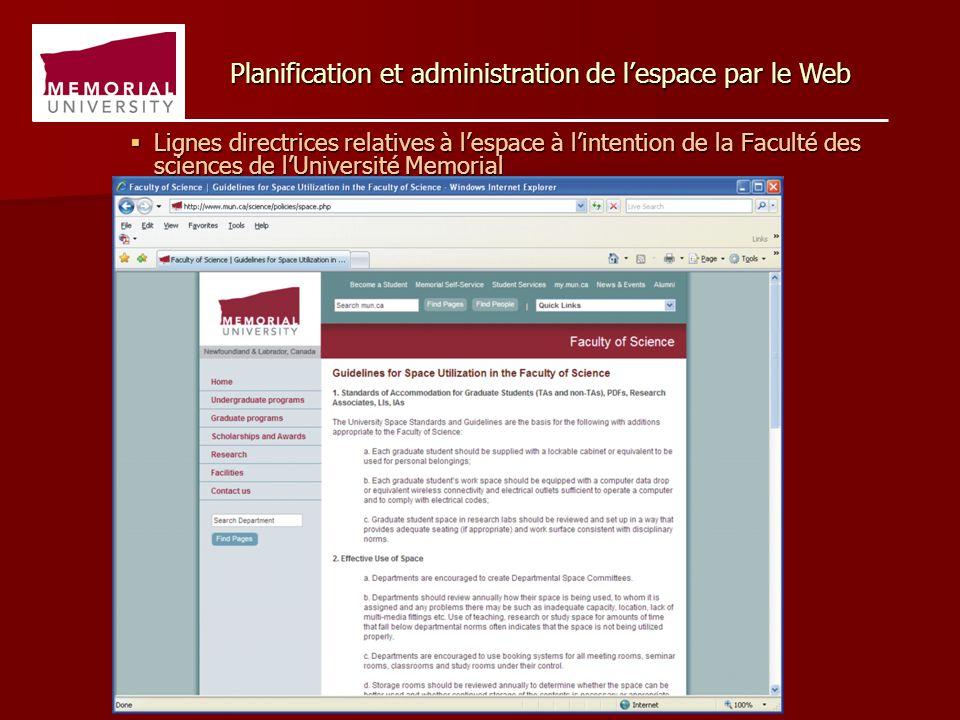  Lignes directrices relatives à l'espace à l'intention de la Faculté des sciences de l'Université Memorial Planification et administration de l'espace par le Web