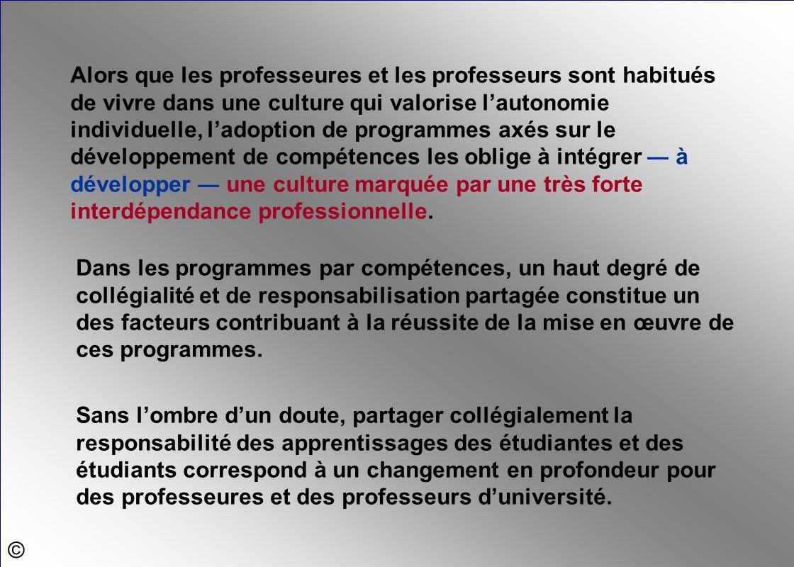 Alors que les professeures et les professeurs sont habitués de vivre dans une culture qui valorise l'autonomie individuelle, l'adoption de programmes