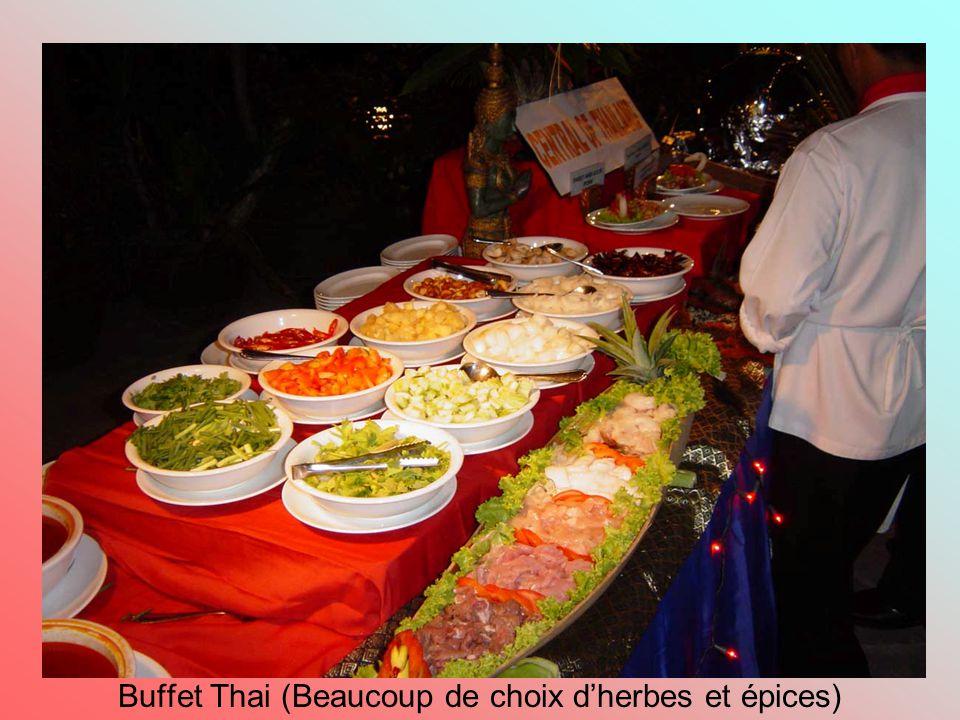 Buffet Thai (Beaucoup de choix d'herbes et épices)