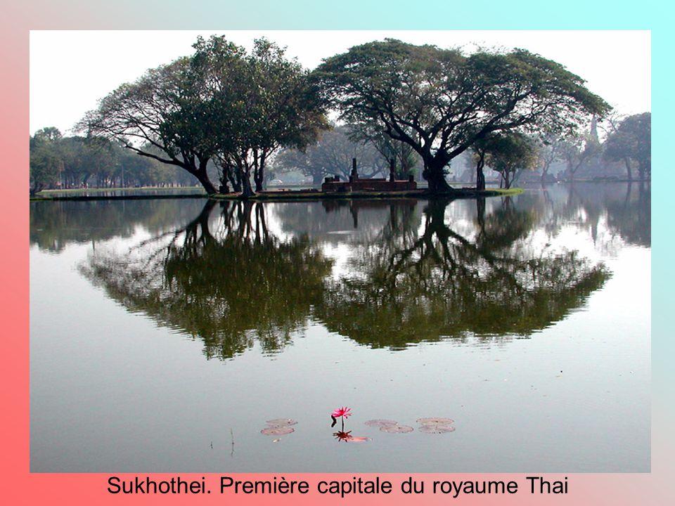 Sukhothei. Première capitale du royaume Thai