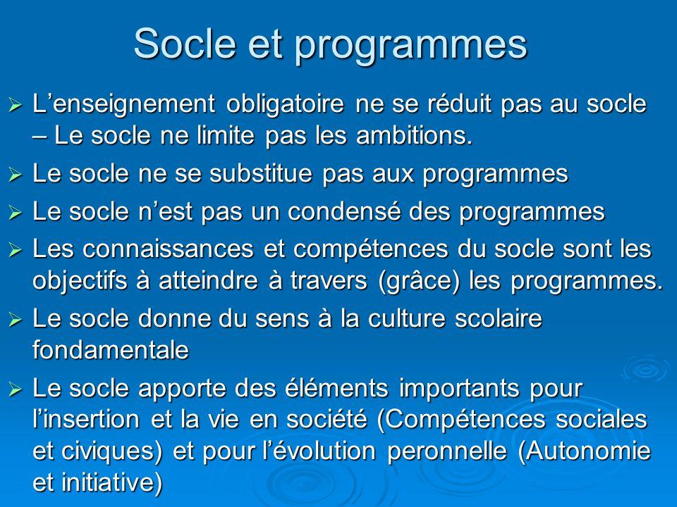 Le socle Quelle relation avec les programmes et leur enseignement ?