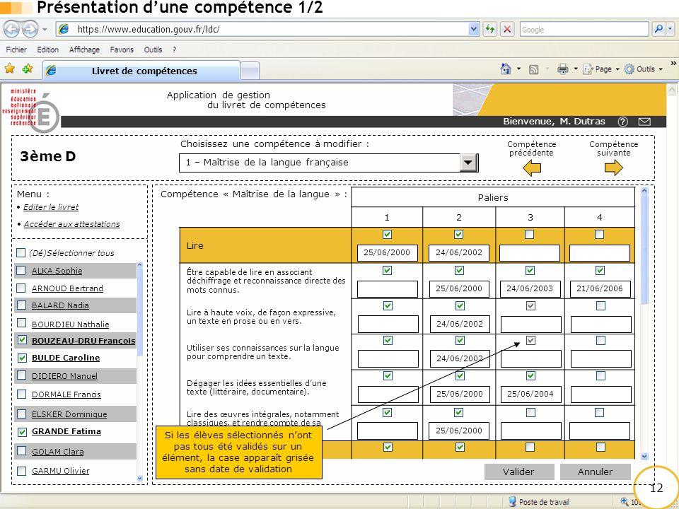 https:// www.education.gouv.fr/ldc / Livret de compétences Application de gestion du livret de compétences 12 1 – Maîtrise de la langue française Menu