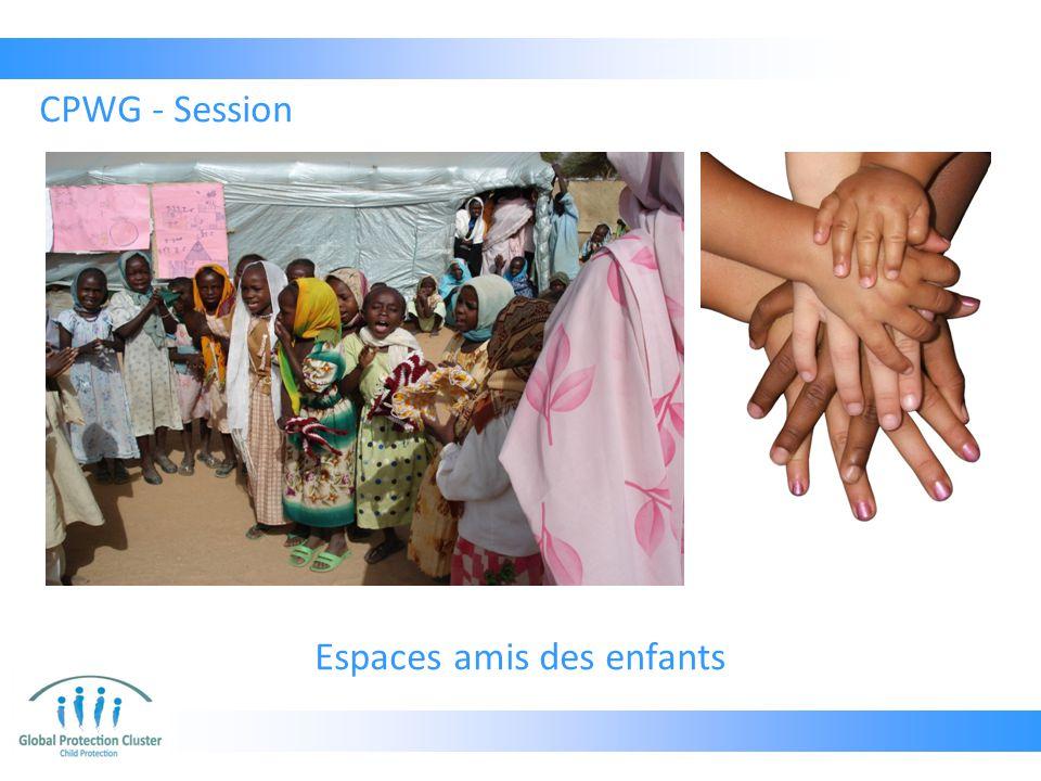 Espaces amis des enfants CPWG - Session