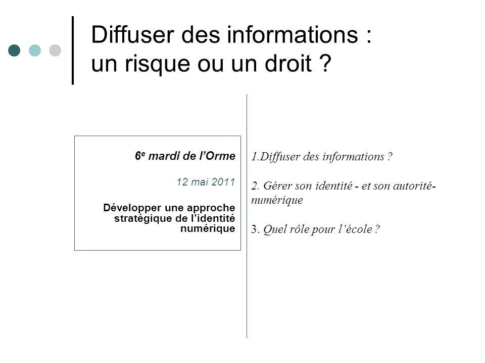 Diffuser des informations : un risque ou un droit .