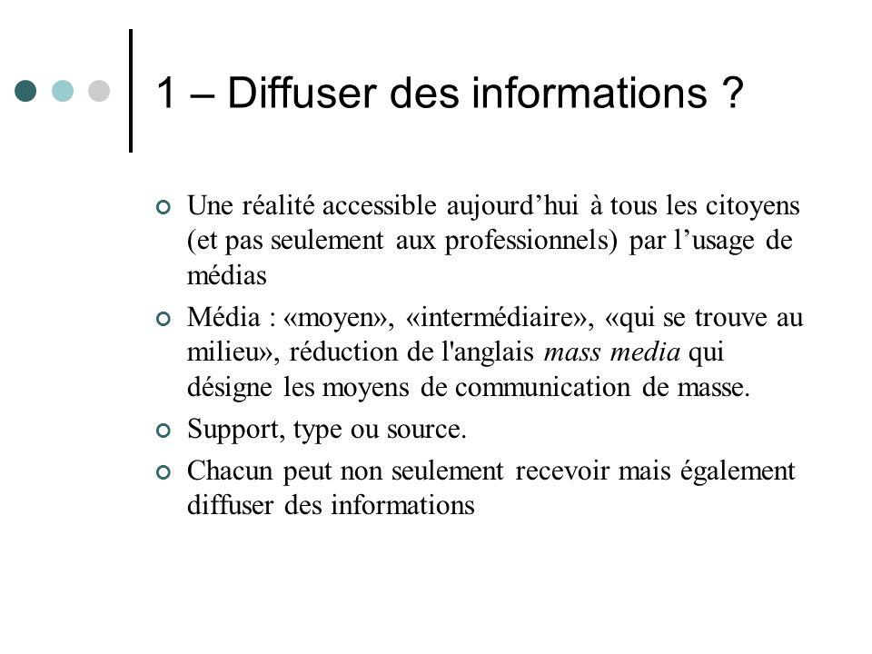 1 – Diffuser des informations .