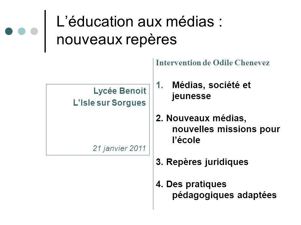 L'éducation aux médias : nouveaux repères Intervention de Odile Chenevez 1.Médias, société et jeunesse 2. Nouveaux médias, nouvelles missions pour l'é