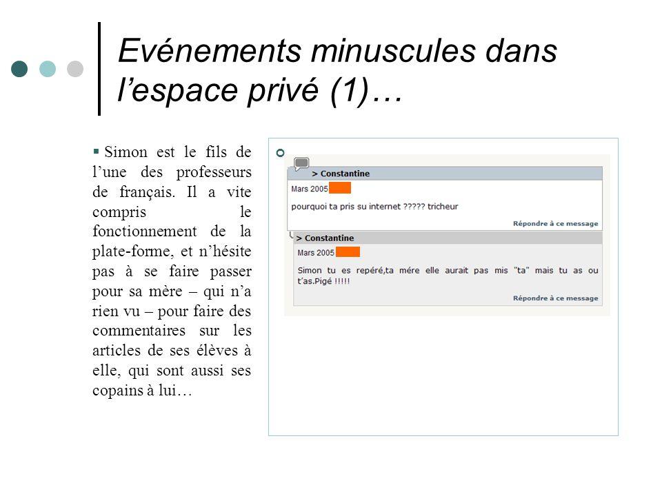 Evénements minuscules dans l'espace privé (1)…  Simon est le fils de l'une des professeurs de français.