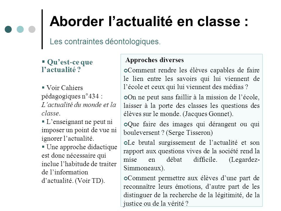 Aborder l'actualité en classe : Les contraintes déontologiques.