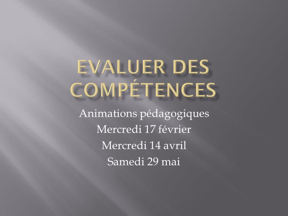 Animations pédagogiques Mercredi 17 février Mercredi 14 avril Samedi 29 mai