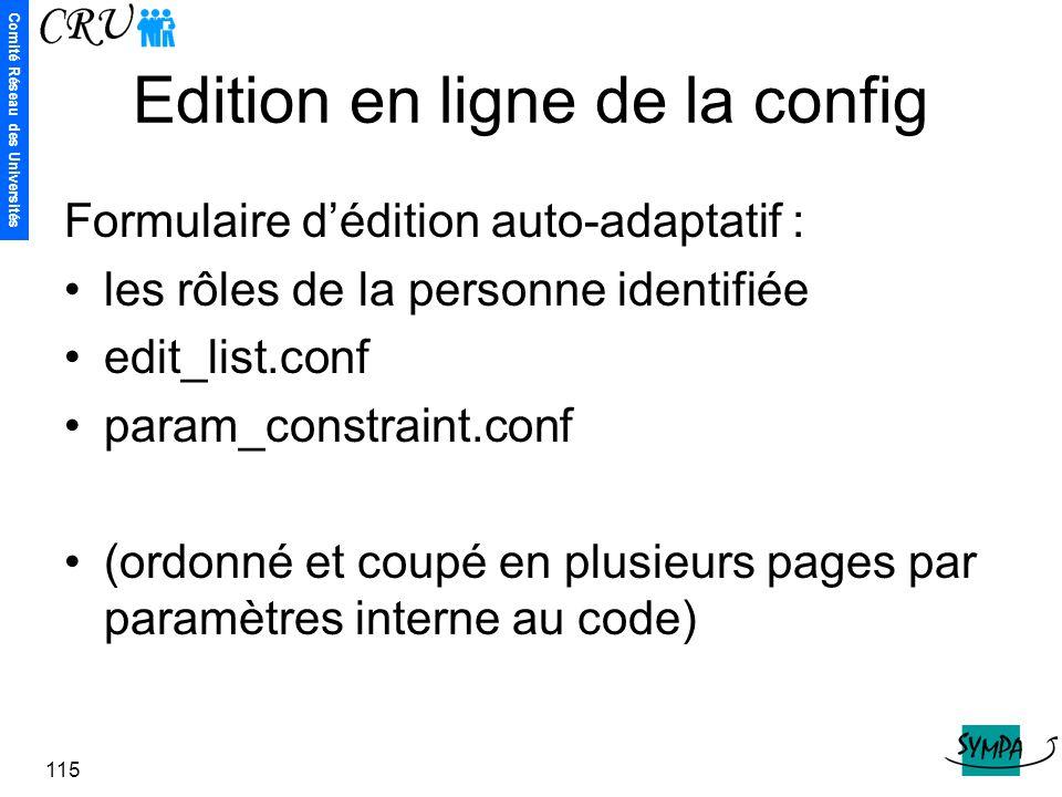 Comité Réseau des Universités 115 Edition en ligne de la config Formulaire d'édition auto-adaptatif : les rôles de la personne identifiée edit_list.co