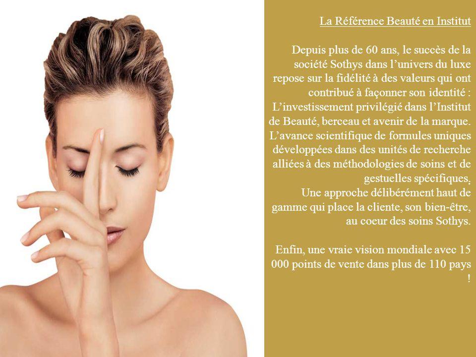 La Référence Beauté en Institut Depuis plus de 60 ans, le succès de la société Sothys dans l'univers du luxe repose sur la fidélité à des valeurs qui ont contribué à façonner son identité : L'investissement privilégié dans l'Institut de Beauté, berceau et avenir de la marque.
