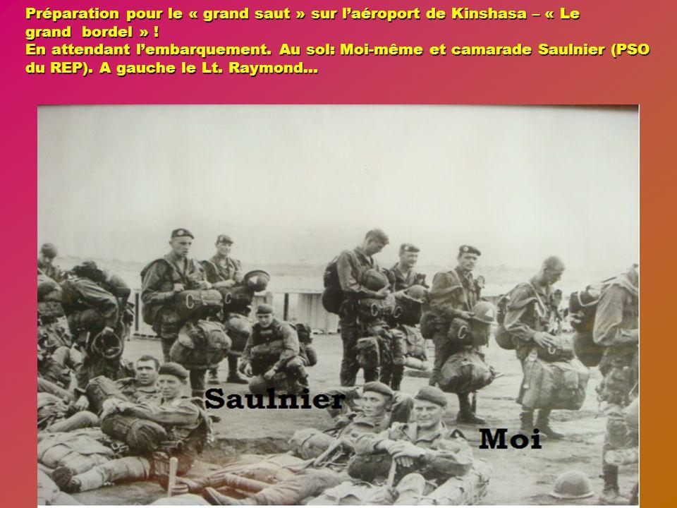 Briefings des commandants d'unité à Kinshasa Dédicacé par notre regretté Général Poulet, ancien Chef du Corps du 2 ème REP, ancien commandant de la 1 ère compagnie.