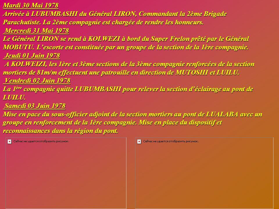 Lundi 29 Mai 1978 Installation des compagnies et du poste de commandement à LUBUMBASHI dans leurs bivouacs respectifs. Prise de contact avec les respo