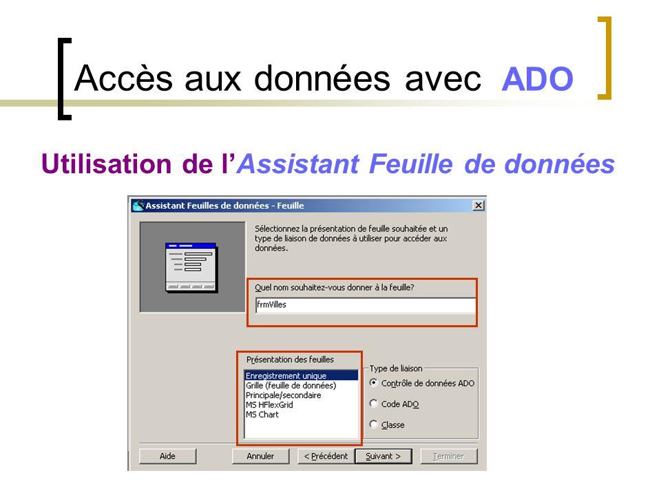 Accès aux données avec ADO Utilisation de l'Assistant Feuille de données