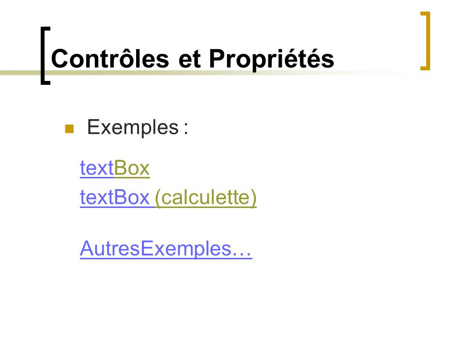 textBox (calculette)(calculette) Exemples : textBoxBox AutresExemples…