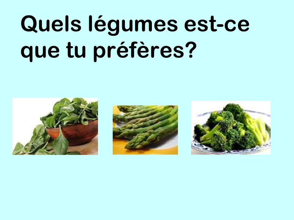 Quels légumes est-ce que tu préfères