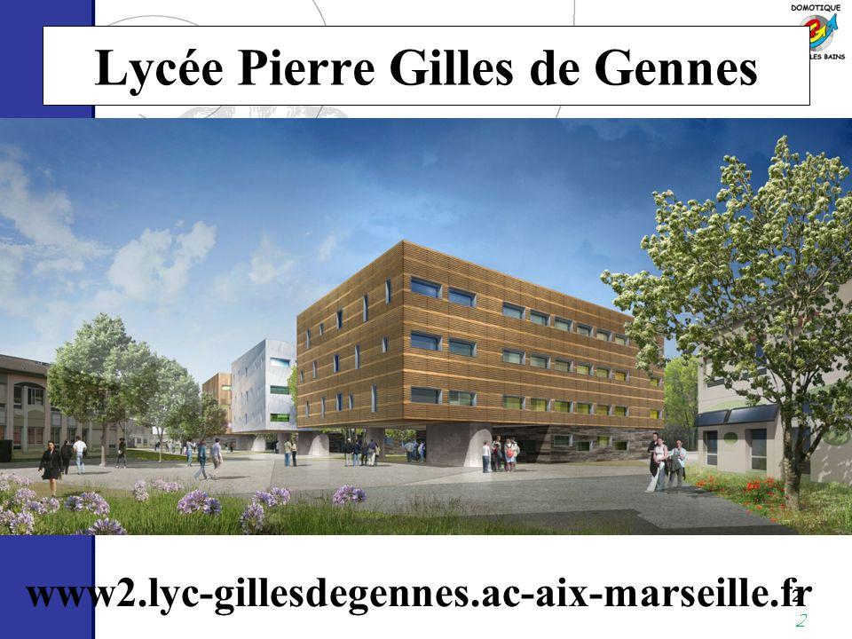 2 2 Lycée Pierre Gilles de Gennes www2.lyc-gillesdegennes.ac-aix-marseille.fr Les élèves et l'équipe pédagogique répondront à vos questions samedi 20