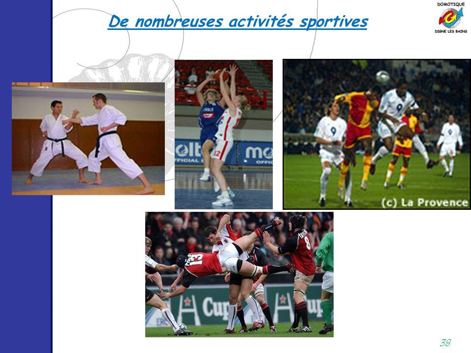 38 De nombreuses activités sportives
