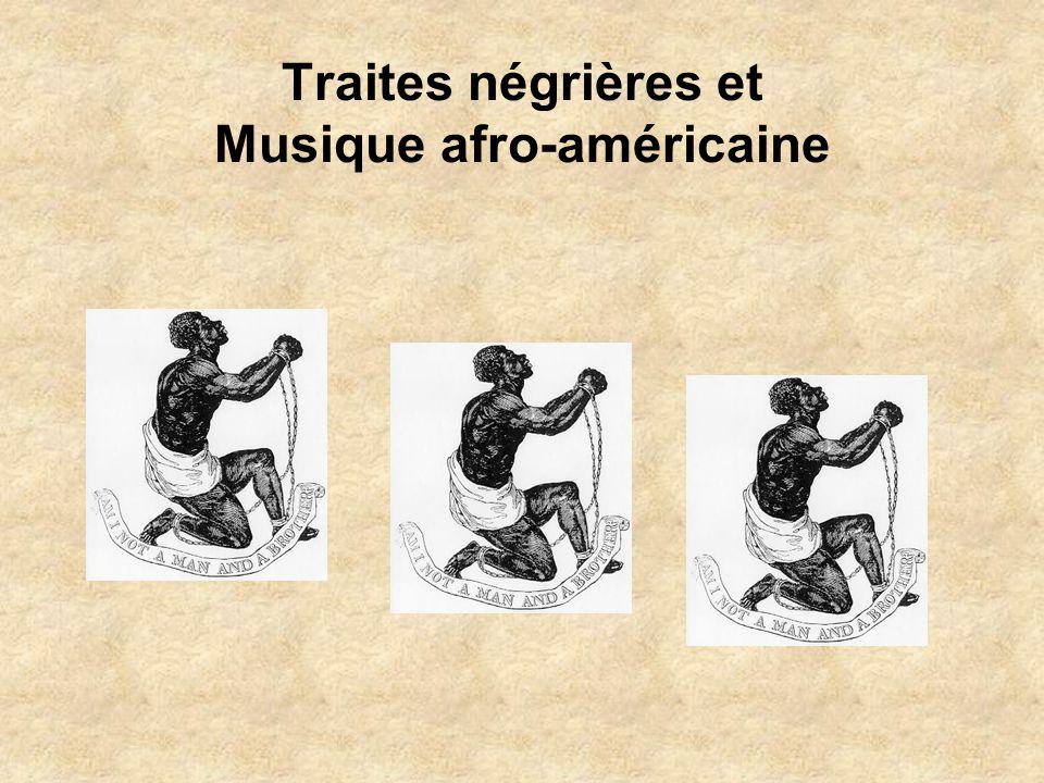 Traites négrières et Musique afro-américaine