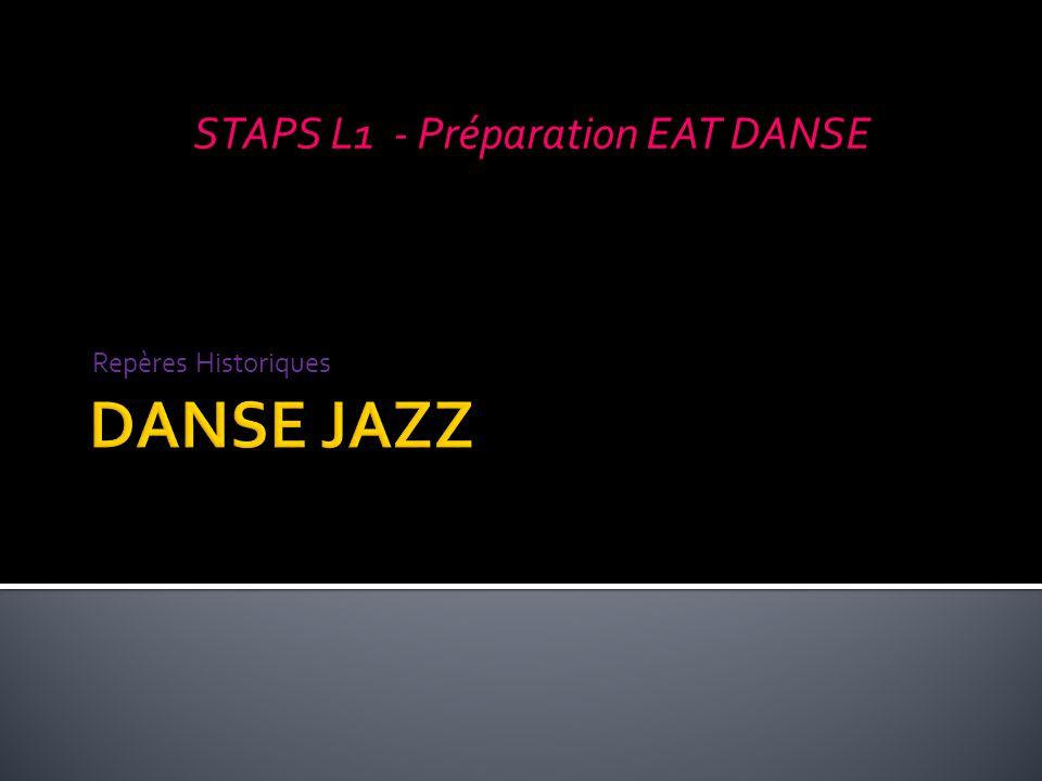 Repères Historiques STAPS L1 - Préparation EAT DANSE