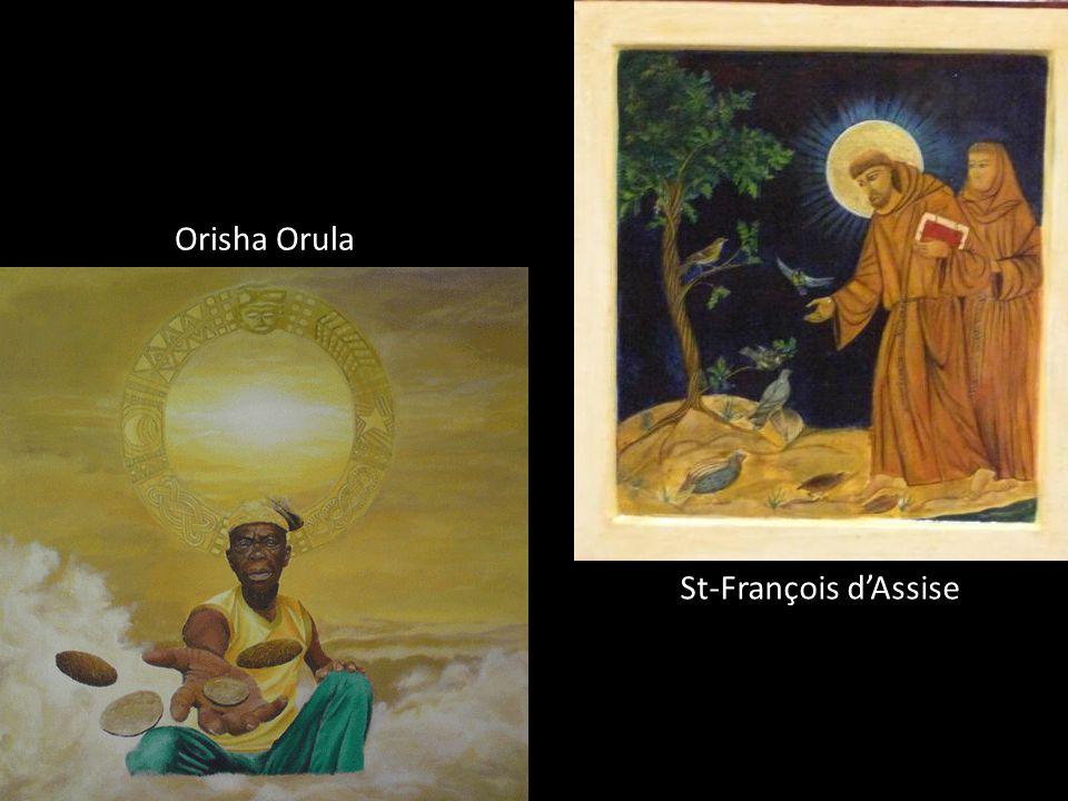 Orisha Orula Dieu de: Prédit l'avenir et est le Dieu des conseils Couleur: Vert et jaune Fête: 4 oct. Saint équivalent: St-François d'Assise